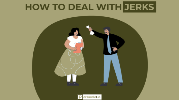 How to Deal with Jerks