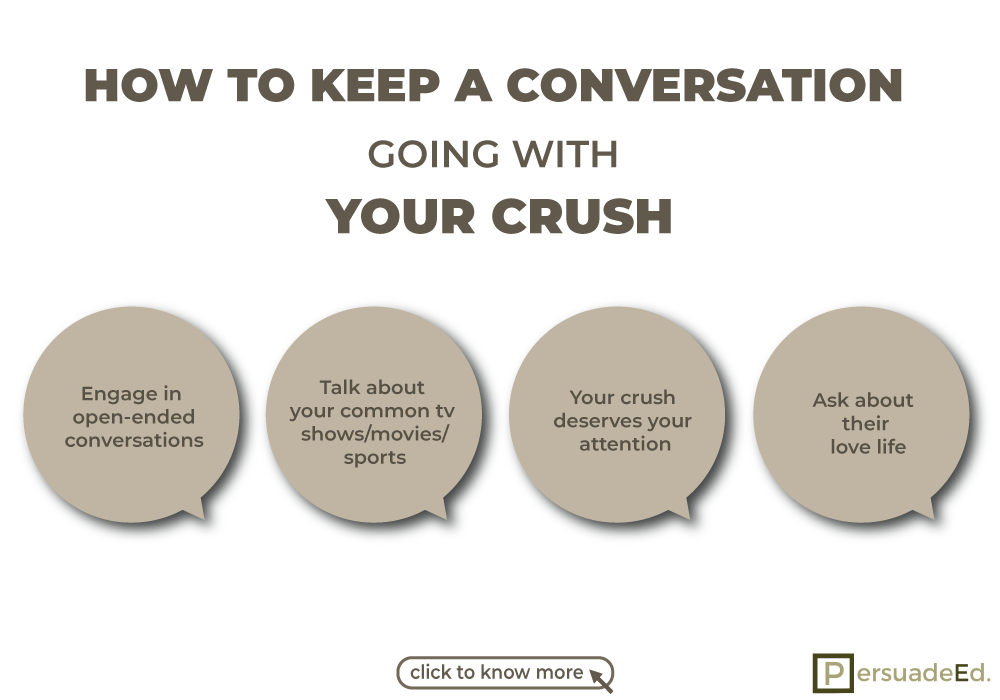How to keep a conversation going with your crush