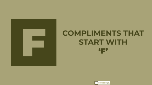 Compliments that start with F