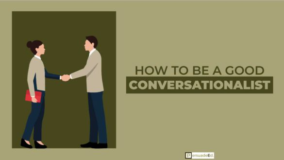 How to Be a Good Conversationalist