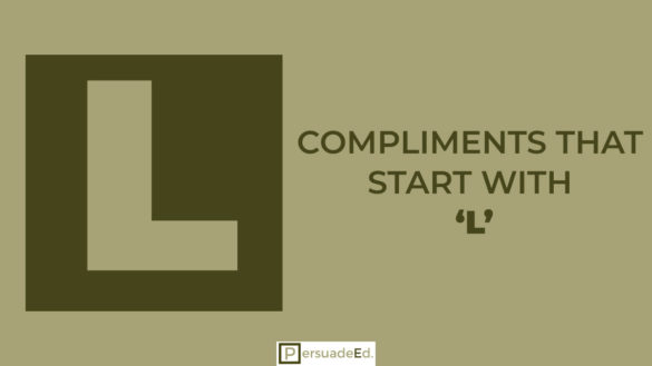 Compliments that start with 'L'