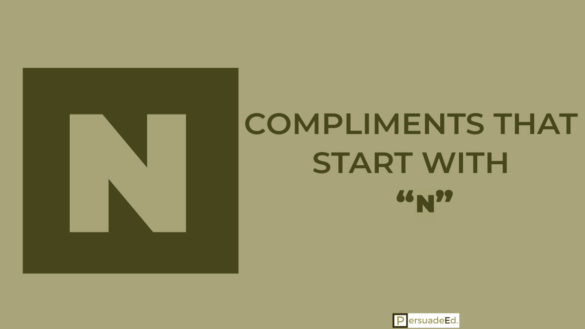 Compliments that start with 'N'