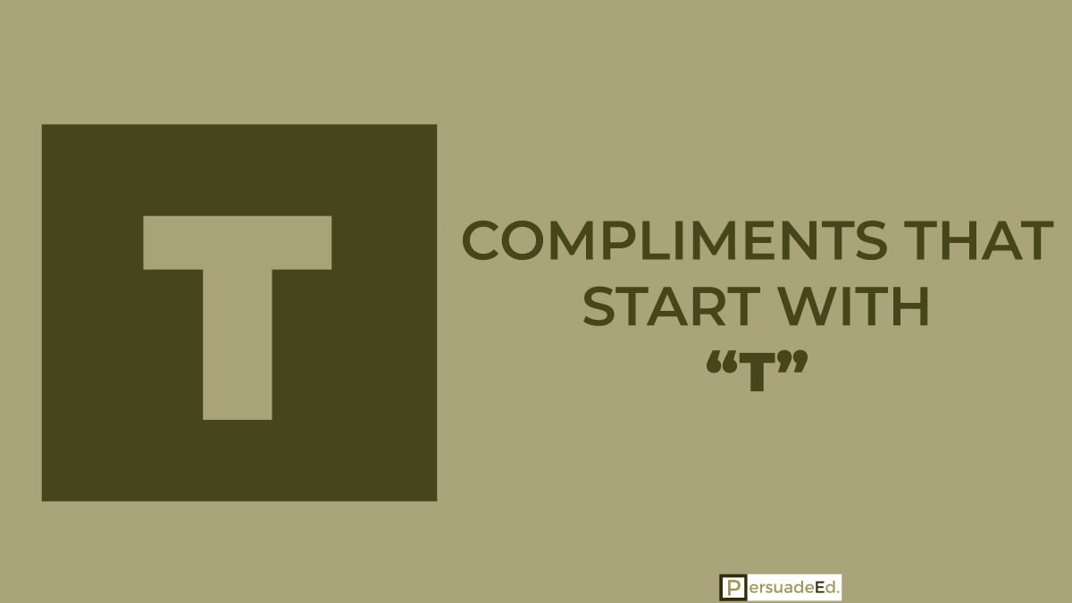 Compliments that start with T