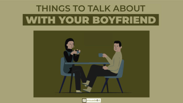 Things to Talk About with Your Boyfriend