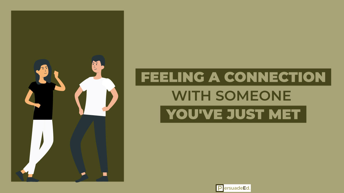 Feeling a Connection with Someone You've Just Met