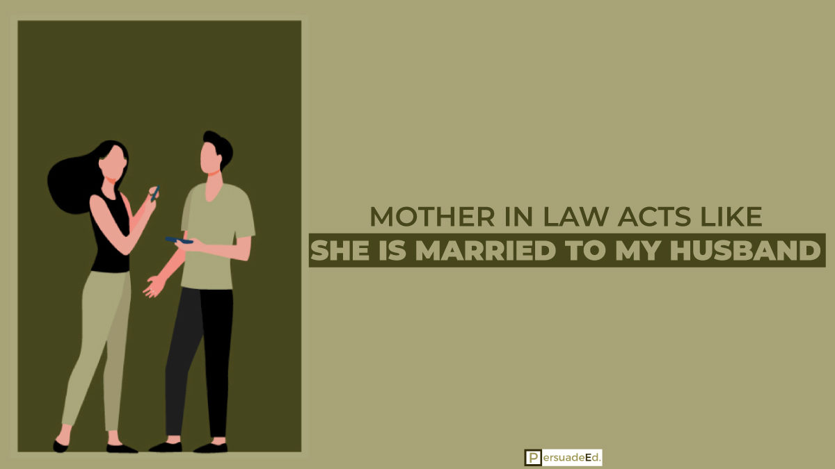How to deal with a mother-in-law acts like she is married to my husband?