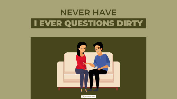 Dirty Never Have I Ever Questions