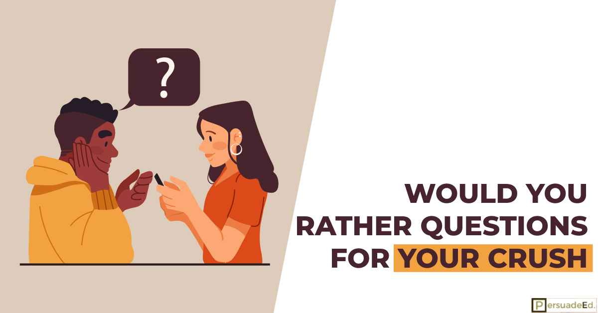 Would You Rather Questions for Your Crush