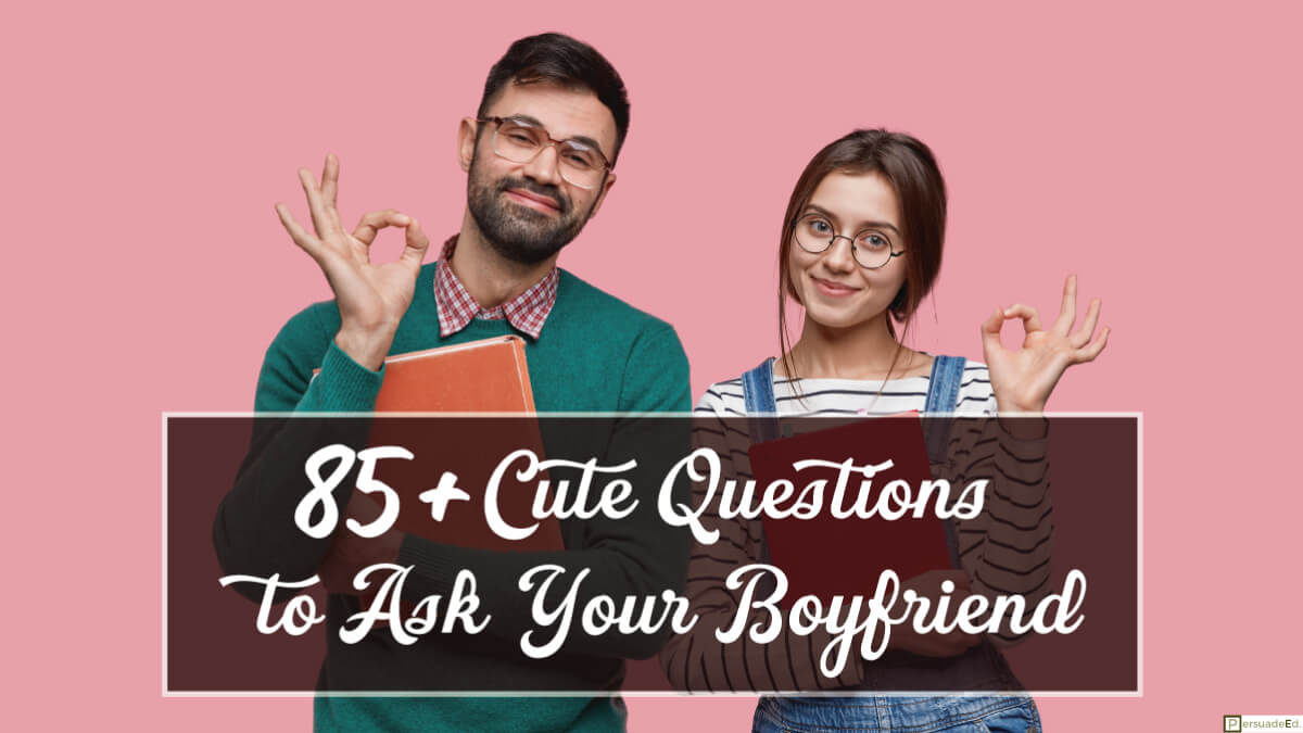 85+ Cute Questions to Ask Your Boyfriend