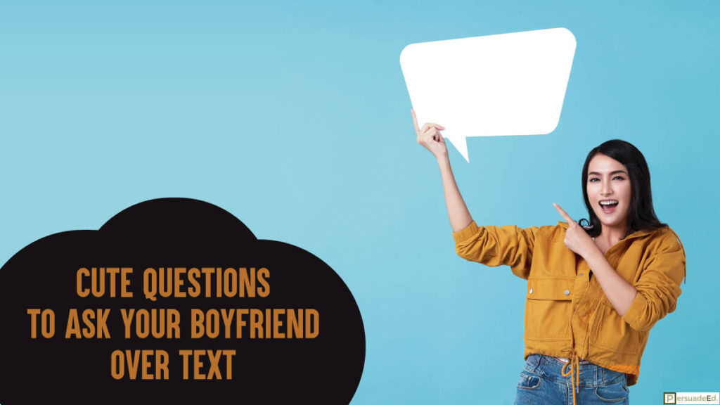 Cute questions to ask your boyfriend over text